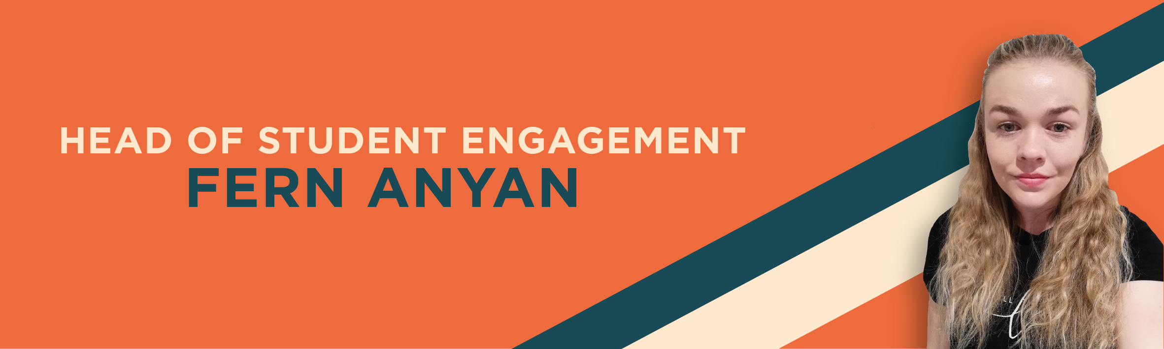 Head of Student Engagement - Fern Anyan